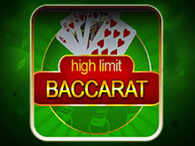 High Limit Baccarat на деньги